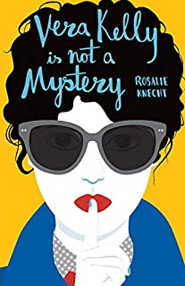 Book Cover: Vera Kelly Is Not A Mystery