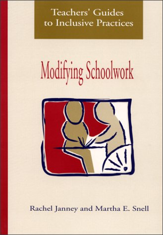 Teachers' Guides to Inclusive Practices : Modifying Schoolwork