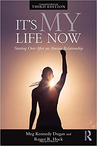 Amazon its my life now starting over after an abusive amazon its my life now starting over after an abusive relationship 9780415415194 meg kennedy dugan roger r hock books fandeluxe Image collections