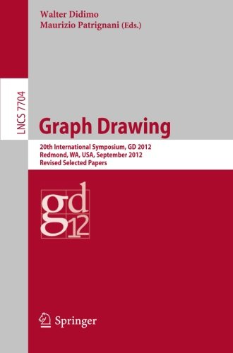 Graph Drawing: 20th International Symposium, GD 2012, Redmond, WA, USA, September 19-21, 2012, Revised Selected Papers (Lecture Notes in Computer Science)
