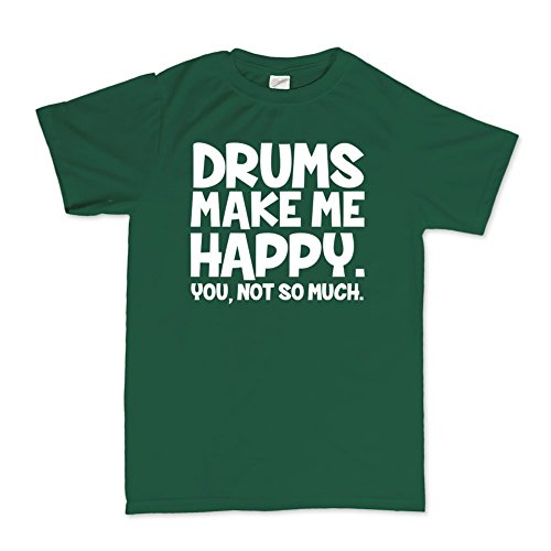 drums-make-me-happy-drum-sticks-drummer-cymbals-t-shirt-2xl-forest-green
