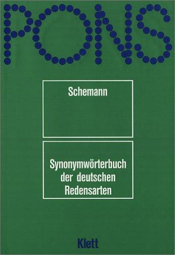 PONS Wörterbuch, Synonymwörterbuch der deutschen Redensarten