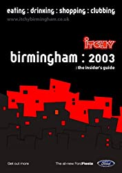 Itchy Insider's Guide to Birmingham 2003