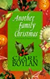 Another Family Christmas, Clare Boylan, 1853717851