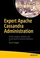 Expert Apache Cassandra Administration Front Cover