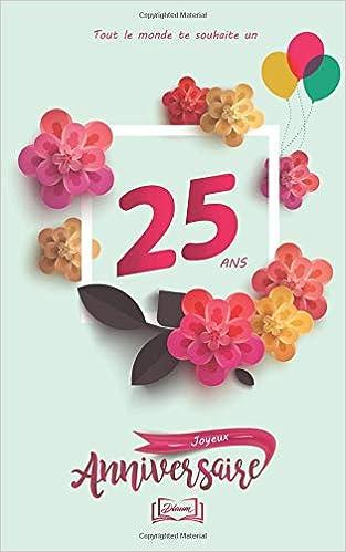 Grand Jeu Anniversaire 25 Ans.Amazon Fr Joyeux Anniversaire 25 Ans Theme Girly Livre