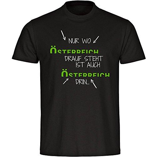 T-Shirt Nur wo Österreich drauf steht ist auch Österreich drin schwarz Herren Gr. S bis 5XL