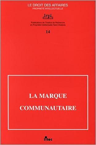 La Marque communautaire: Colloque organisé par (ancienne édition) pdf epub