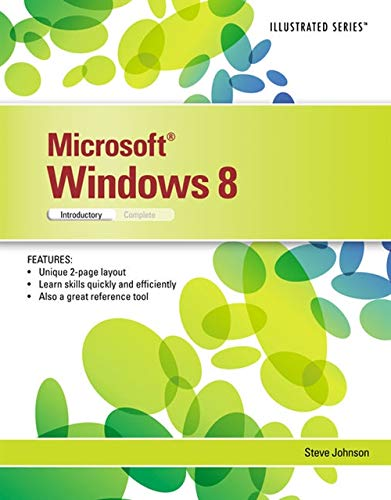 Microsoft Windows 8: Illustrated Introductory