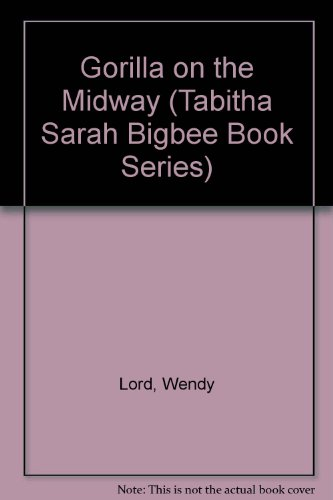 Gorilla on the Midway (Tabitha Sarah Bigbee Book Series)