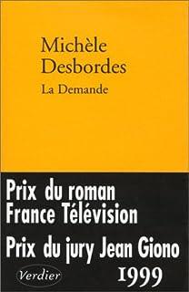 La demande : histoire, Desbordes, Michèle