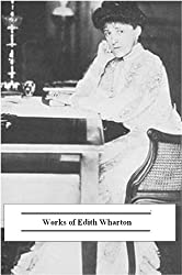 Works of Edith Wharton (31 Books)