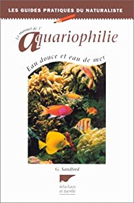 Le manuel de l'aquariophilie par Gina Sandford