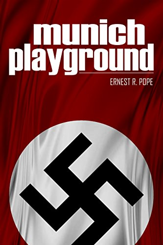 Munich Playground: (Expanded, Annotated) ()
