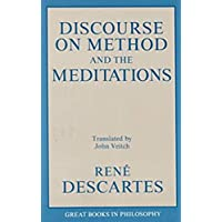 Discourse on Method and the Meditations (Great Books in Philosophy)