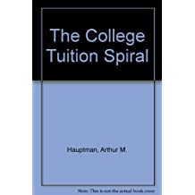 The College Tuition Spiral