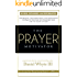 The Prayer Motivator (Volume 1): Inspiration, Encouragement, and Motivation to Pray So You Can Live Your Best Life for the Glory of God