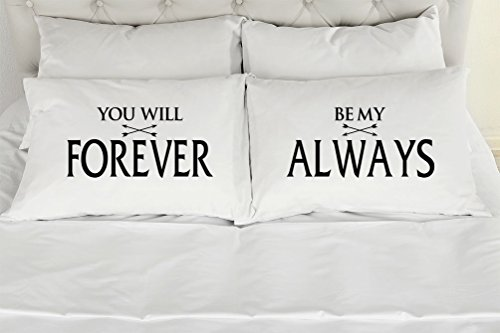 Set of 2 Standard/Queen Couples Pillow Cases, You Will Forever Be My Always, Printed Pillowcases, Wedding Gift, Anniversary, Bridal Shower Gift