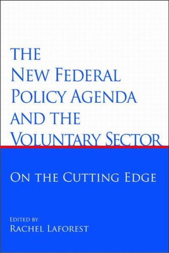 The New Federal Policy Agenda and the Voluntary Sector: On the Cutting Edge (Queen's Policy Studies Series)