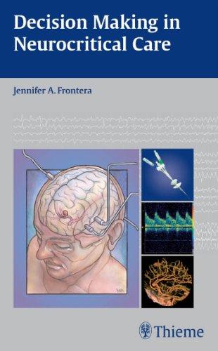 Decision Making in Neurocritical Care (1st 2009) [Frontera]