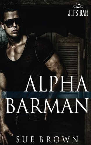 Alpha Barman (J.T's Bar) (Volume 1)