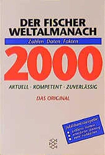 Der Fischer Weltalmanach 2000: Zahlen Daten Fakten (Fischer Sachbücher)