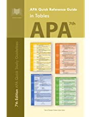 APA Quick Reference Guide in Tables: 7th Edition APA Quick Study Guidelines