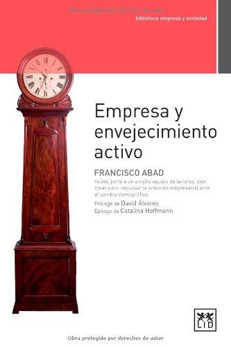 Descargar Libro Empresa Y Envejecimiento Activo Otros Autores