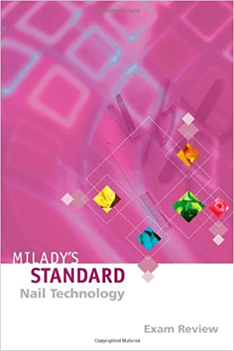 Miladys standard nail technology exam review 4e milady miladys standard nail technology exam review 4e 4th edition fandeluxe Images
