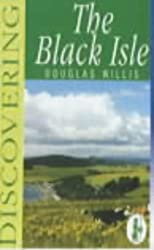 Discovering the Black Isle