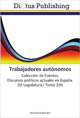 Trabajadores autónomos: Colección de Fuentes.  Discursos