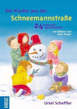 die-kinder-aus-der-schneemannstrasse-24-adventsgeschichten