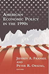American Economic Policy in the 1990s (MIT Press) Paperback