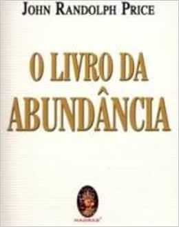 O Livro Da Abundancia - 9788537004074 - Livros na Amazon