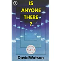 Is Anyone There? (Hodder Christian paperbacks)
