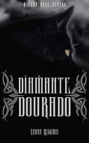 Diamante Dourado (Safira de Prata Livro 2)