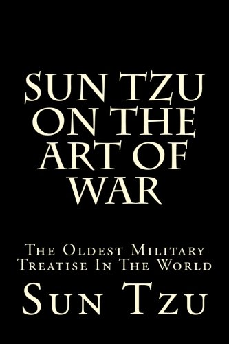 Sun Tzu On The Art Of War: The Oldest Military Treatise In The World (English and Chinese Edition) by CreateSpace Independent Publishing Platform
