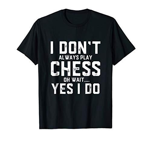 (Chess Shirt - Funny Shirt Gag Gift For Women Men)
