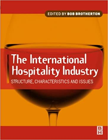 Book International Hospitality Industry: Structure, Characteristics and Issues