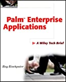 Palm Enterprise Applications, Ray Rischpater, 0471393797
