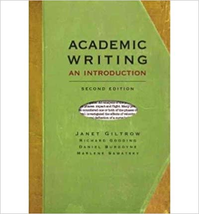Book [(Academic Writing: An Introduction)] [Author: Janet Giltrow] published on (August, 2009)