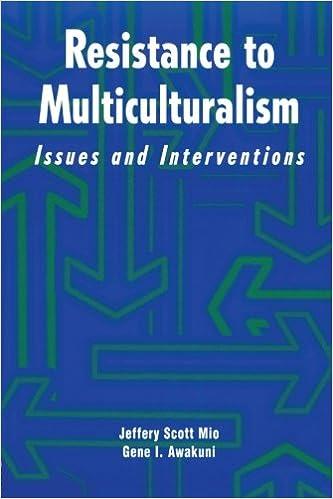 Scarica i libri più venduti gratuitamente Resistance to Multiculturalism: Issues and Interventions PDF ePub iBook