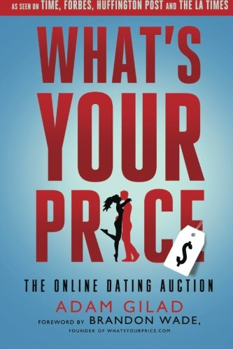 Download What's Your Price?: The Online Dating Auction ebook
