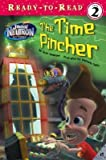 The Time Pincher: The Adventures of Jimmy Neutron Boy Genius