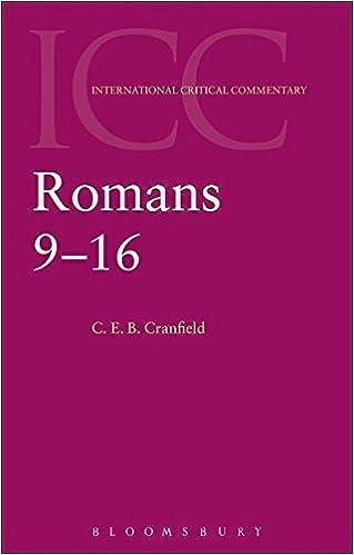 2 romans 9 16 international critical commentary c e b 2 romans 9 16 international critical commentary 2nd edition sciox Gallery