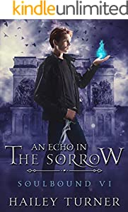 An Echo in the Sorrow (Soulbound Book 6) (English Edition)