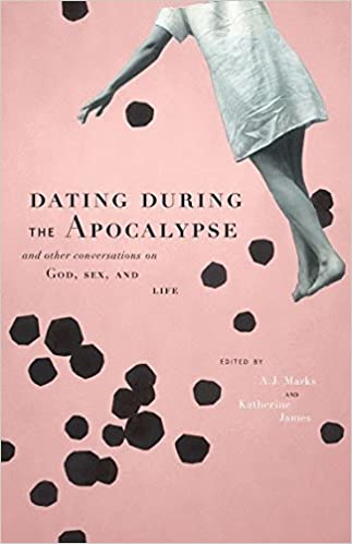 Dating During the Apocalypse