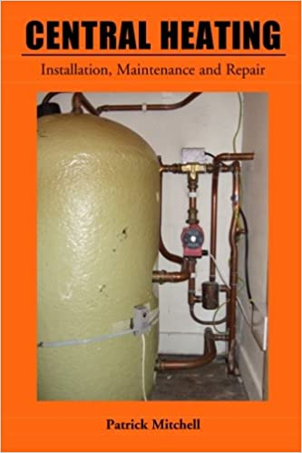 Central Heating: Installation, Maintenance and Repair: Amazon.co.uk ...