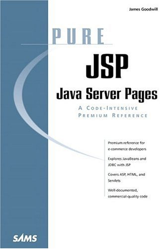 Pure JSP: Java Server Pages (Pure Series) by Brand: Sams