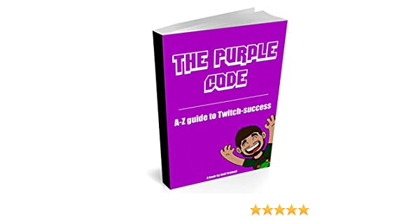 The Purple Code Twitch: From 0 to 100 viewers on Twitch tv in 2 months